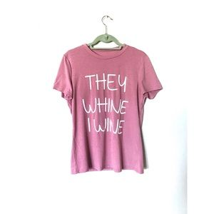 "Rosy Mauve ""They Whine I Wine"" graphic mom tee"